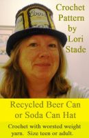 Cover for 'Recycled Beer Can Soda Can Hat Crochet Pattern'