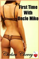 Cover for 'First Time With Uncle Mike'