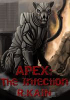 Cover for 'Apex: The Infection (Apex Chronicles)'