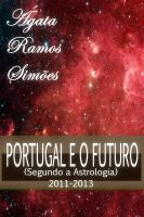Cover for 'O Futuro de Portugal Segundo a Astrologia: 2011-2013'