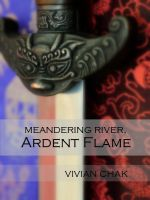 Cover for 'Meandering River, Ardent Flame'