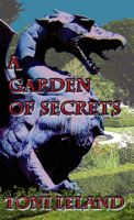 Cover for 'A Garden of Secrets: a fantasy romance'