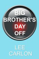 Cover for 'Big Brother's Day Off'