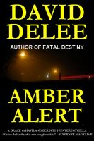 Cover for 'Amber Alert (A Grace deHaviland, Bounty Hunter Novella)'