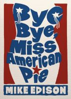 Cover for 'Bye Bye, Miss American Pie'