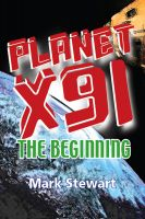 Cover for 'Planet X91 the beginning'