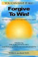 Cover for 'Forgive To Win!'