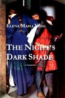 Cover for 'The Night's Dark Shade: A Novel of the Cathars'