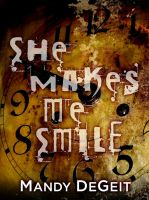 Cover for 'She Makes Me Smile'