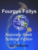 Cover for 'Fourgys Follys'