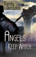 Cover for 'Angels Keep Watch'