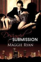 Maggie Ryan - Designed for Submission