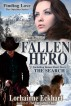 Fallen Hero with bonus short story The Search by Lorhainne Eckhart