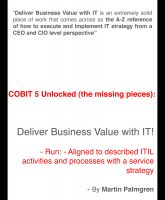 Cover for 'COBIT 5 Unlocked (The Missing Pieces): Deliver Business Value with IT! – Run - Aligned to Described ITIL Activities and Processes with a Service Strategy'