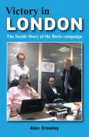 Cover for 'Victory in London  -  The Inside Story of the Boris Campaign'