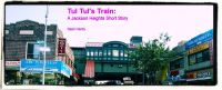 Cover for 'Tul Tul's Train (Jackson Heights Short Stories)'