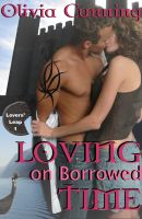 Cover for 'Loving on Borrowed Time - Lovers Leap 1'