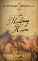 Cover for 'Angels On Horseback / The Thundering Hooves'
