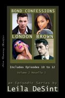 Cover for 'Bond Confessions London Brown Volume 2 Novella 1'
