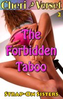 Cover for 'The Forbidden Taboo 2 - Strap-On Sisters (sister sex erotica)'