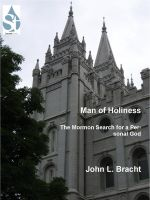 Cover for 'Man of Holiness: The Mormon Search for a Personal God'