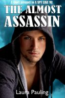 Cover for 'The Almost Assassin'