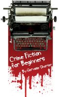 Cover for 'Crime Fiction for Beginners'