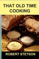 Cover for 'That Old Time Cooking'