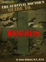Cover for 'The Survival Doctor's Guide to Wounds'