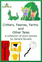 Cover for 'Critters, Faeries, Farms and Other Tales'