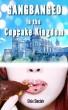 Gangbanged in the Cupcake Kingdom by Elsie Sinclair