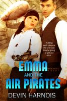 Cover for 'Emma and the Air Pirates'