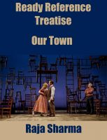 Cover for 'Ready Reference Treatise: Our Town'