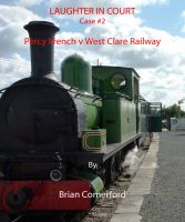Cover for 'Laughter in Court - Percy French v West Clare Railway'