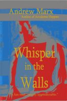Cover for 'Whisper in the Walls'