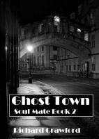 Cover for 'Ghost Town (Soul Mate Book 2)'