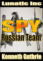 Cover for 'Russian Team (Spy Action Thriller Series #2)'