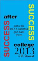 Cover for 'Success After College 2013'