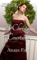Cover for 'A Christmas Courtship (Regency Christmas Anthology)'