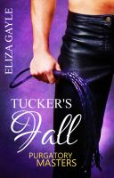 Cover for 'Tucker's Fall, Purgatory Masters Bk 1'
