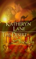 Cover for 'The Desert Sheikh (Books 1, 2 and 3 of The Desert Sheikh romance trilogy)'