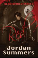 Jordan Summers - Dead World Bk. 1: Red