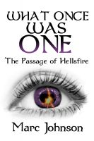Cover for 'What Once Was One (The Passage of Hellsfire, Book 2)'