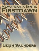 Cover for 'Memoirs of a Synth: Firstdawn'