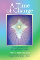 Cover for 'A Time of Change: Akashic Guidance for Spiritual Transformation'