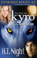 Cover for 'The Rise of Kyro (Entwined Series #3)'