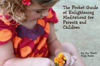 Cover for 'The Pocket Guide of Enlightening Meditations for Parents and Children'
