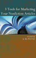 Cover for '3 Tools for Marketing your Nonfiction Articles'