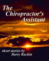Cover for 'The Chiropractor's Assistant'