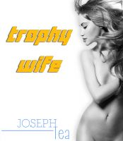 Cover for 'Trophy Wife'